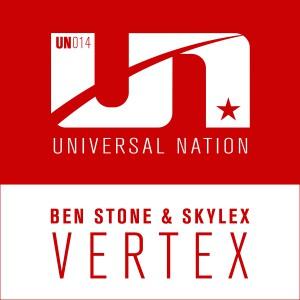 Ben Stone & Skylex - Vertex [Universal Nation]