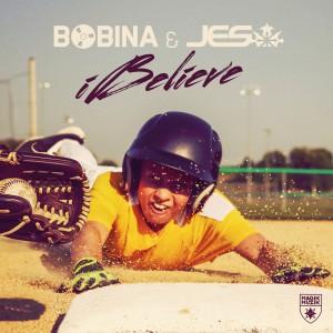 Bobina & Jes - iBelieve [Magik Muzik]