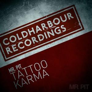 Mr. Pit - Tattoo + Karma [Coldharbour]