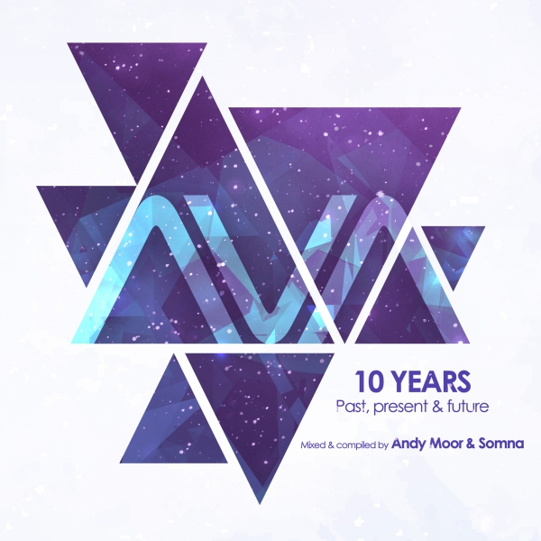 Andy Moor & Somna - Ava Recordings 10 Years - Past, Present & Future