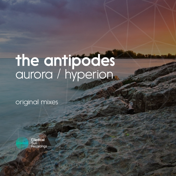 The Antipodes - Aurora / Hyperion