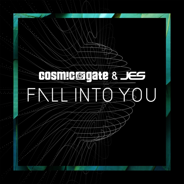 Cosmic Gate & Jes - Fall Into You [Wake Your Mind]