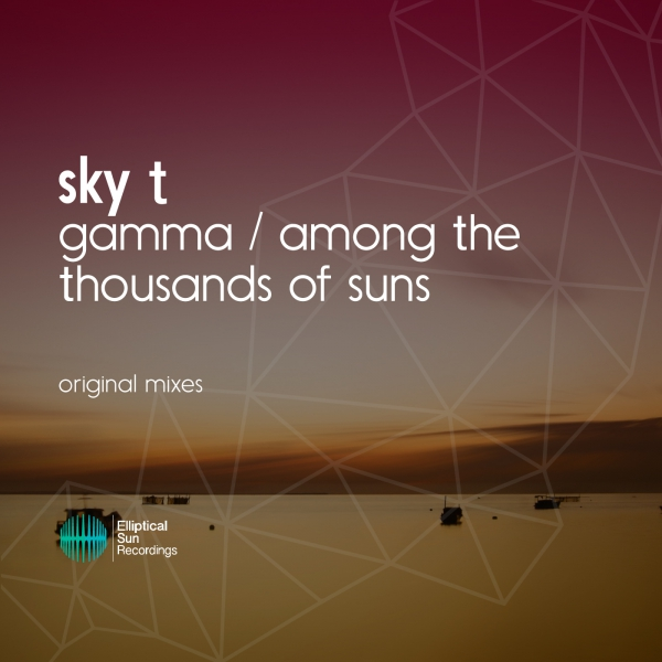 Sky T - Gamma / Among The Thousands Of Suns EP