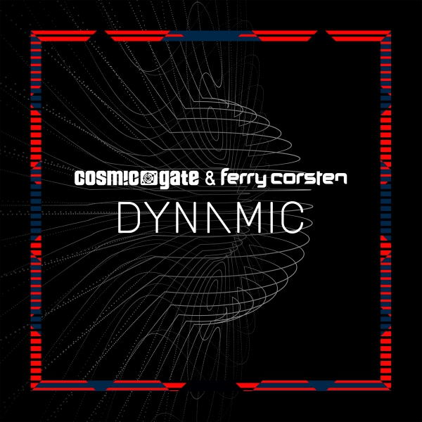 Cosmic Gate & Ferry Corsten - Dynamic [Wake Your Mind]