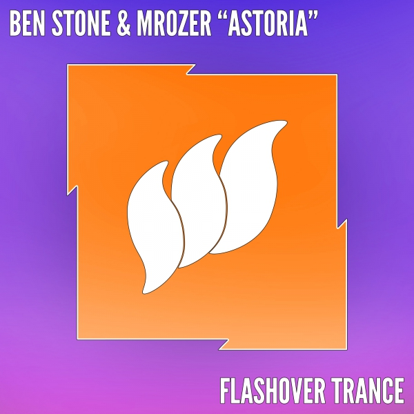 Ben Stone & Mrozer - Astoria