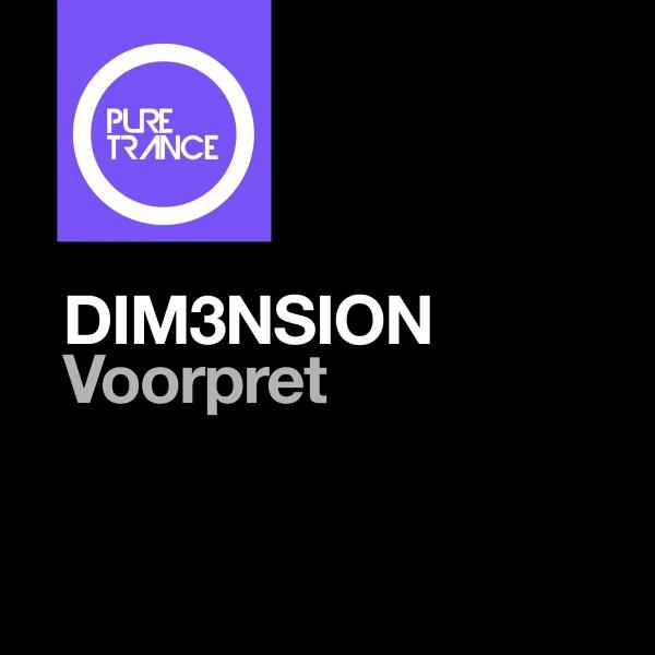 Dim3nsion - Voorpret [Pure Trance]