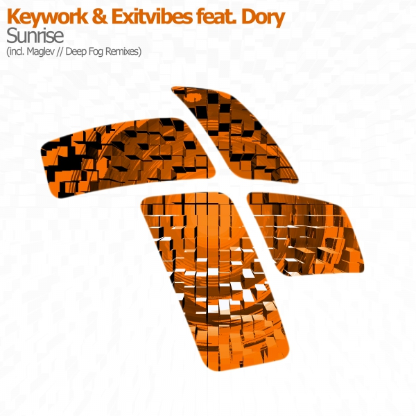KeyWork & Exitvibes feat. Dory - Sunrise (incl. Maglev & Deep Fog Remixes)