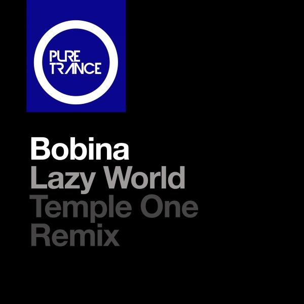 Bobina - Lazy World (Temple One Remix) [Pure Trance 065]