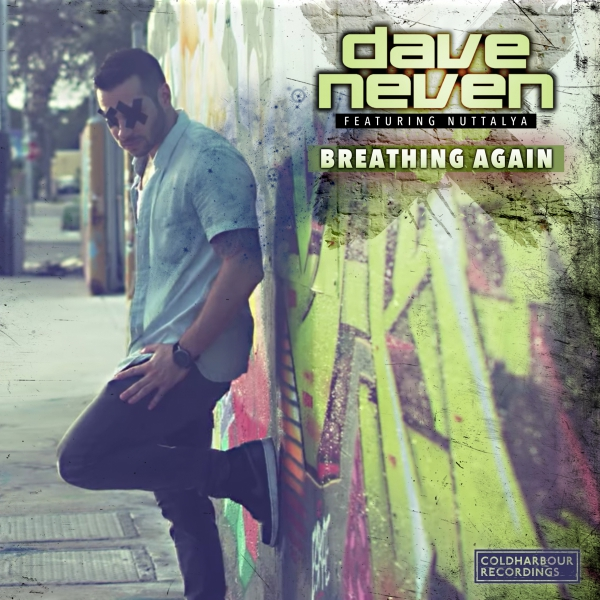 Dave Neven feat. Nuttalya - Breathing Again [Coldharbour]