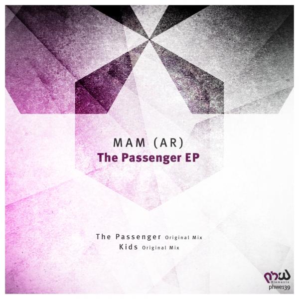 MAM (AR) - The Passenger EP [PHWE139]