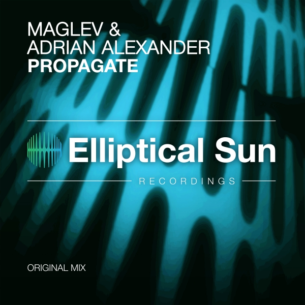 Maglev & Adrian Alexander - Propagate