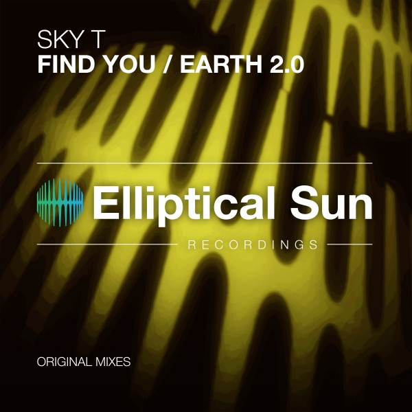 Sky T - Find You / Earth 2.0