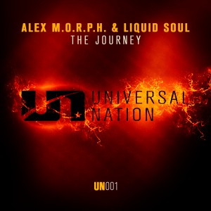 Alex M.O.R.P.H. & Liquid Soul - The Journey [Universal Nation]