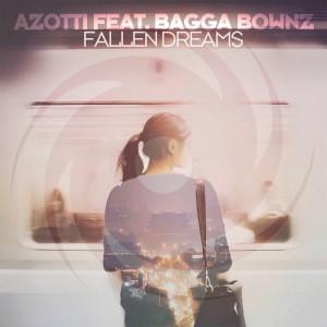 Azotti feat Bagga Bownz - Fallen Dreams
