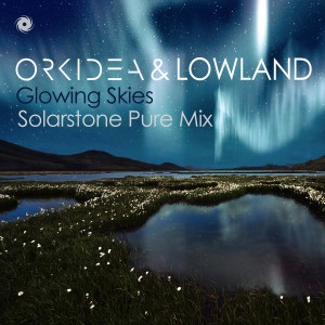 Orkidea & Lowland - Glowing Skies (Solarstone Pure Mix) [Black Hole Recordings]