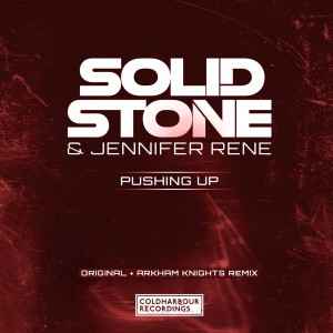 Solid Stone & Jennifer Rene - Pushing Up [Coldharbour Recordings]