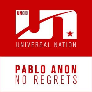 Pablo Anon - No Regrets [Universal Nation]