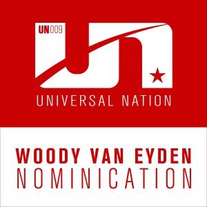 Woody van Eyden - Nominication [Universal Nation]
