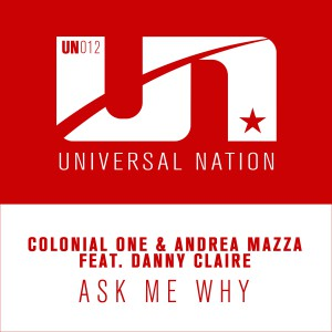 Colonial One & Andrea Mazza feat. Danny Claire - Ask Me Why